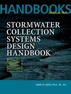 cover image of Stormwater Collection Systems Design Handbook