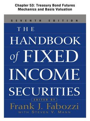 cover image of Treasury Bond Futures Mechanics and Basis Valuation