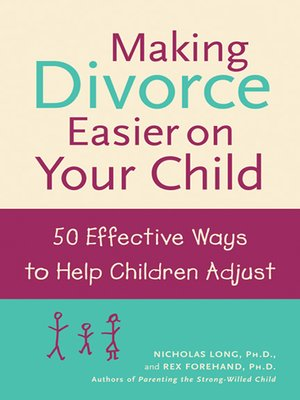 cover image of Making Divorce Easier on Your Child