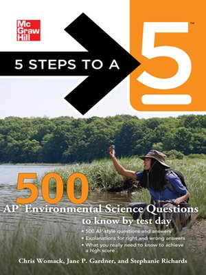 cover image of 5 Steps to a 5 500 AP Environmental Science Questions to Know by Test Day