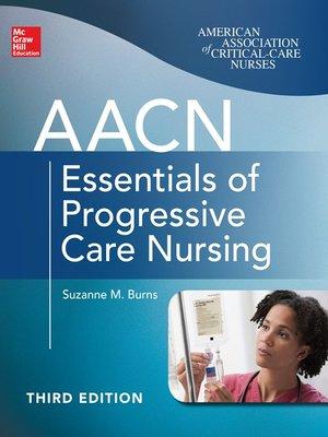 cover image of AACN Essentials of Progressive Care Nursing