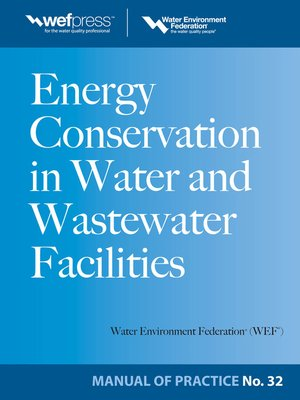 cover image of Energy Conservation in Water and Wastewater Facilities - MOP 32