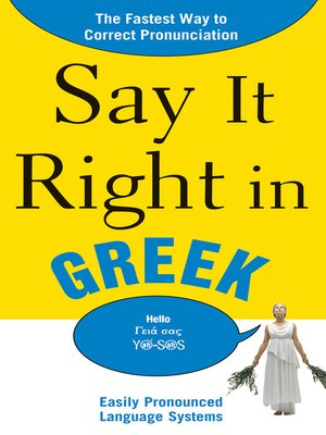 cover image of Say It Right in Greek