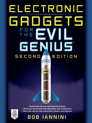 cover image of Electronic Gadgets for the Evil Genius,