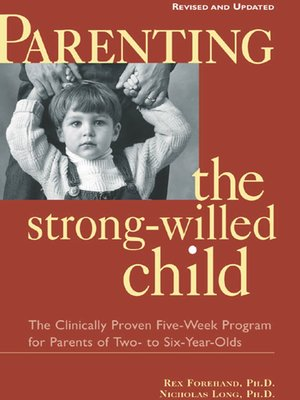 cover image of Parenting the Strong-Willed Child, Revised and Updated Edition