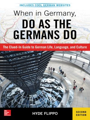 cover image of When in Germany, Do as the Germans Do