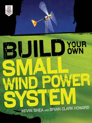 cover image of Build Your Own Small Wind Power System