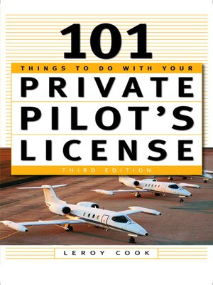 cover image of 101 Things To Do After You Get Your Private Pilot's License