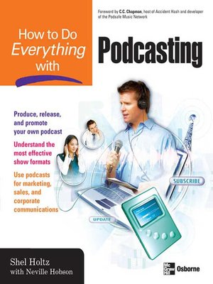 cover image of How to Do Everything with Podcasting