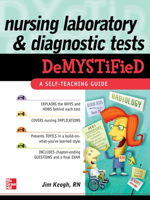 cover image of Nursing Laboratory and Diagnostic Tests DeMYSTiFied