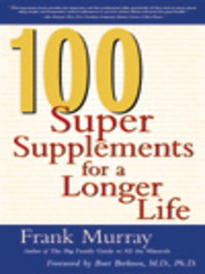 cover image of 100 Super Supplements for a Longer Life