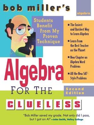 cover image of Bob Miller's Algebra for the Clueless