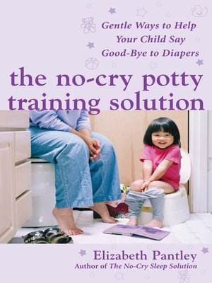 cover image of The No-Cry Potty Training Solution
