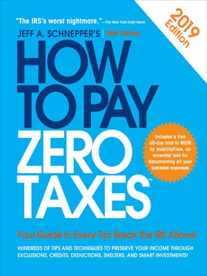 cover image of How to Pay Zero Taxes, 2019