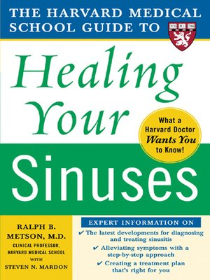 cover image of The Harvard Medical School Guide to Healing Your Sinuses