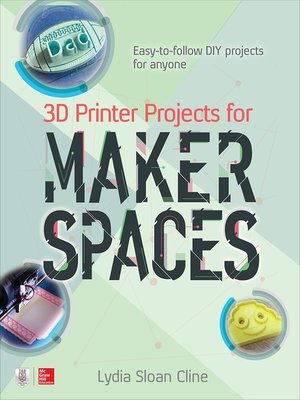 cover image of 3D Printer Projects for Makerspaces