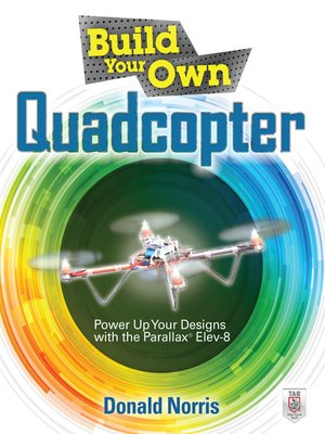 cover image of Build Your Own Quadcopter