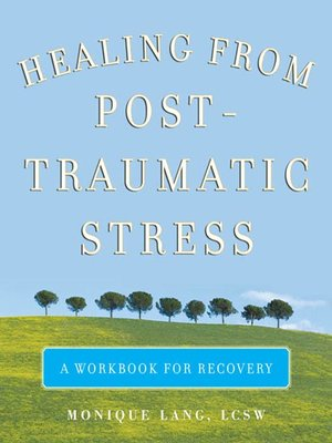 cover image of Healing from Post-Traumatic Stress