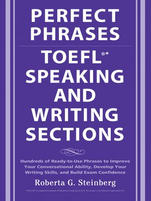 cover image of Perfect Phrases for the TOEFL Speaking and Writing Sections