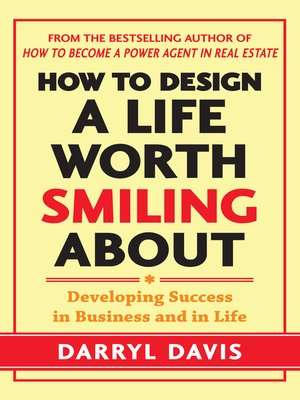 cover image of How to Design a Life Worth Smiling About