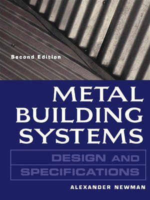 Metal Building Systems Design and Specifications 2/E by