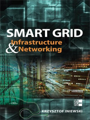 cover image of Smart Grid Infrastructure & Networking