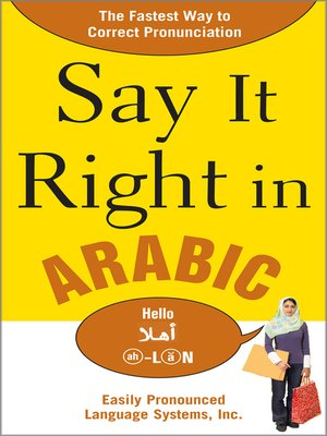 cover image of Say It Right in Arabic