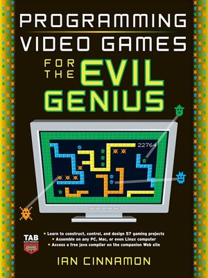 cover image of Programming Video Games for the Evil Genius