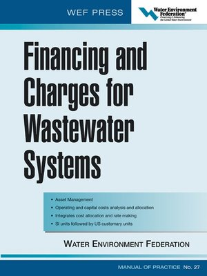 cover image of Financing and Charges for Wastewater Systems WEF MOP 27