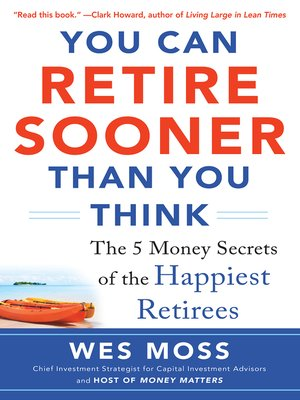cover image of You Can Retire Sooner Than You Think