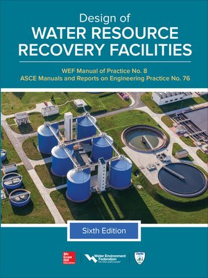cover image of Design of Water Resource Recovery Facilities, Manual of Practice No.8