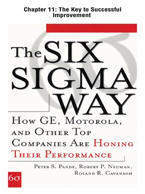 cover image of The Six Sigma Way : How GE, Motorola, and Other Top Companies are Honing Their Performance: The Key to Successful Improvement