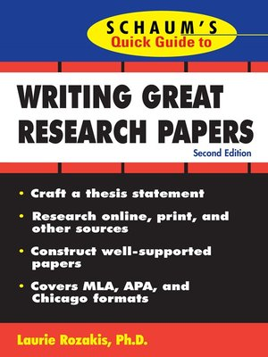 Schaum'S Quick Guide To Writing Great Research Papers By Laurie