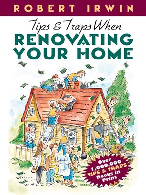 cover image of Tips & Traps When Renovating Your Home