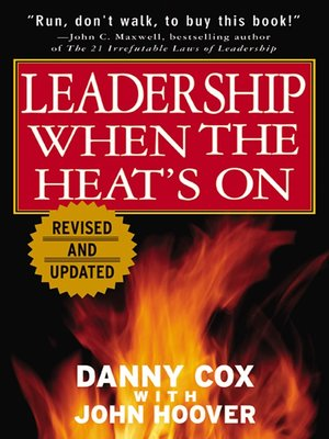 cover image of Leadership When The Heat's On