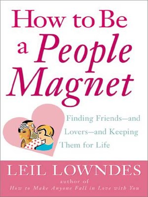 cover image of How to Be a People Magnet