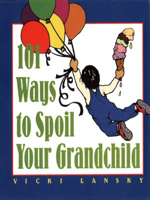 cover image of 101 Ways to Spoil Your Grandchild
