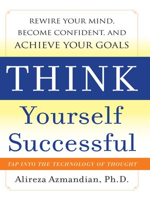 cover image of Think Yourself Successful