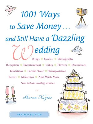cover image of 1001 Ways to Save Money. . . and Still Have a Dazzling Wedding