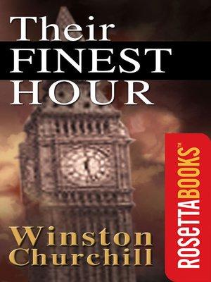 Winston churchill overdrive rakuten overdrive ebooks cover image of their finest hour fandeluxe Gallery