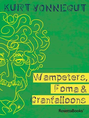 cover image of Wampeters, Foma & Granfalloons