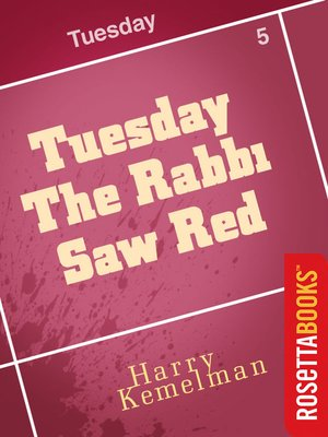 cover image of Tuesday the Rabbi Saw Red