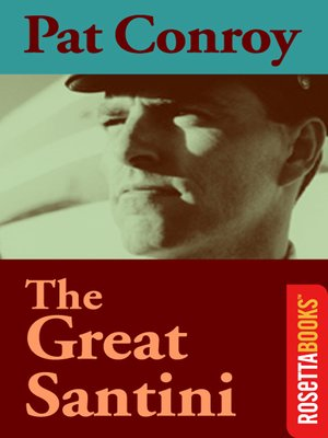 Ebook The Great Santini By Pat Conroy