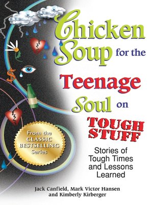 cover image of Chicken Soup for the Teenage Soul on Tough Stuff