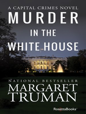 cover image of Murder in the White House