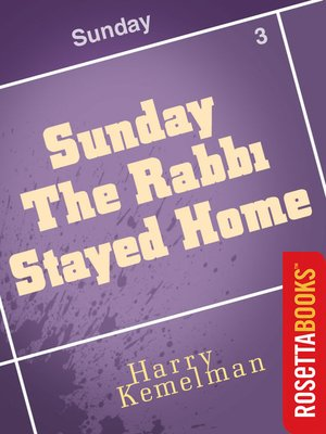 cover image of Sunday the Rabbi Stayed Home
