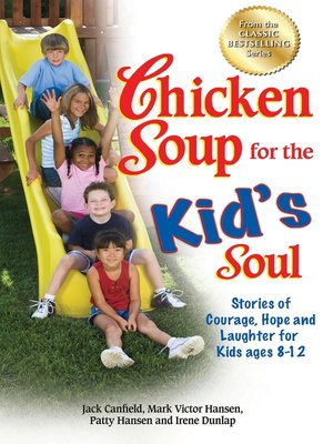 cover image of Chicken Soup for the Kid's Soul