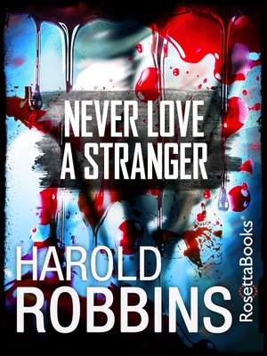 cover image of Never Love A Stranger