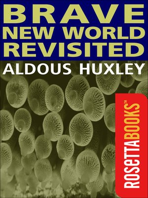 Brave New World Essay Community Identity Stability   How does the     Brave New World Revisited by Aldous Huxley     Reviews  Discussion   Bookclubs  Lists