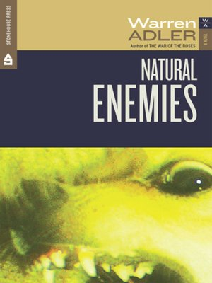 Natural Enemies by Warren Adler.                                              AVAILABLE eBook.